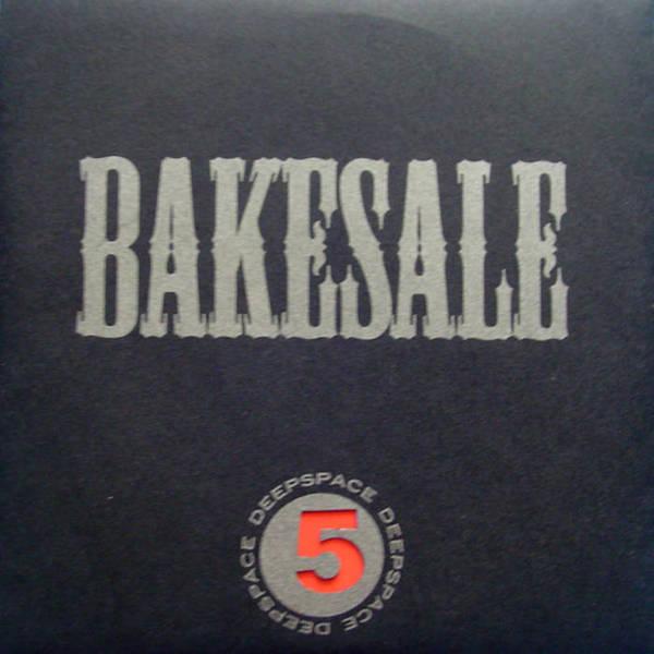 Deepspace5 - Bakesale