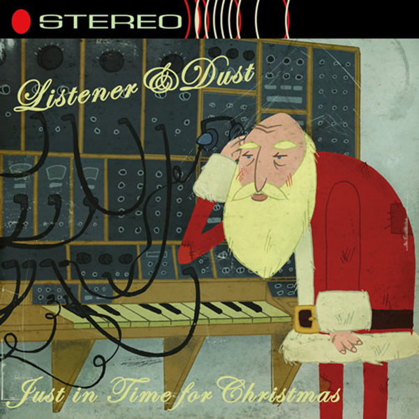 Listener & Dust - Just In Time For Christmas