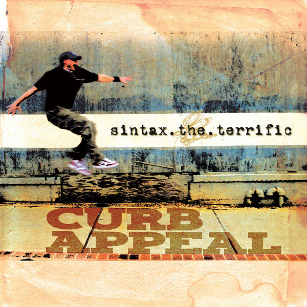 Sintax the Terrific - Curb Appeal