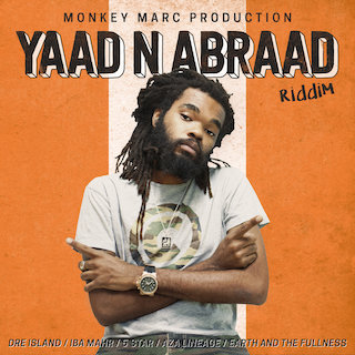 Yaad N Abraad Riddim (feat. Dre Island, 5 Star, Iba Mahr, Aza Lineage & Earth And The Fullness) - EP