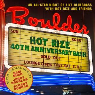 Hot Rize's 40th Anniversary Bash (Live)