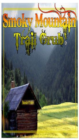 Smoky Mountain Trail Grub