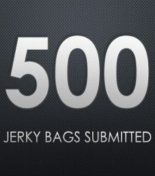 500 Jerky Bags Submitted For Review