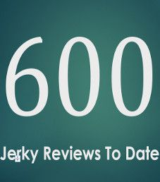 600 Jerky Flavors Reviewed To Date