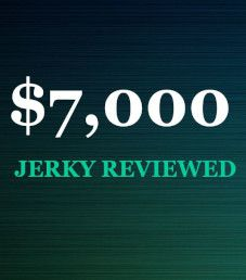 $7,000 Worth of Jerky Reviewed