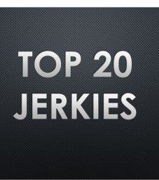 Top 20 Jerkies
