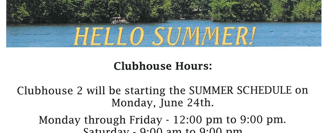 Clubhouse 2 Summer Hours