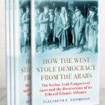 مؤلفة أميركية تحاول الإجابة عن سؤال القرن الماضي.. كيف سرق الغرب الديمقراطية من العرب؟