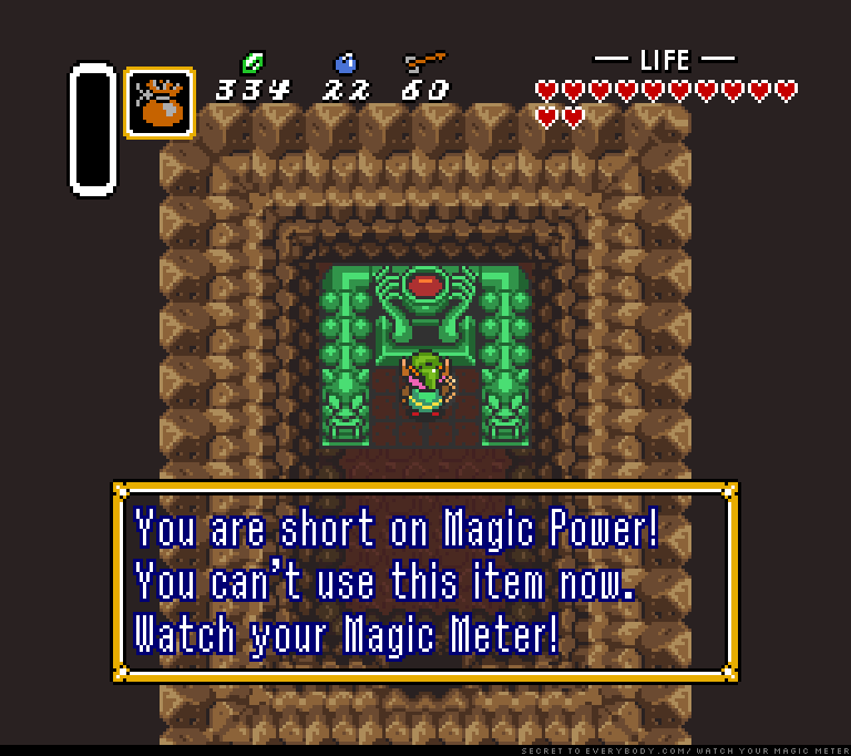 You are short on Magic Power! You can't use this item now. Watch your Magic Meter!