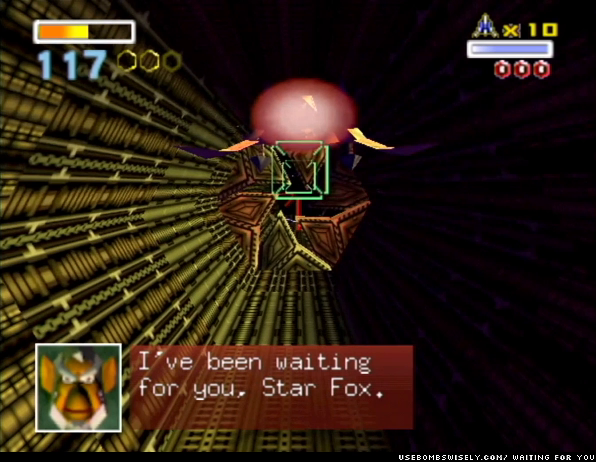 I've been waiting for you, Star Fox.
